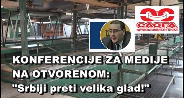 KONFERENCIJA ZA MEDIJE NA OTVORENOM: Srbiji preti velika glad!