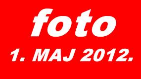 PRVI MAJ 2012.